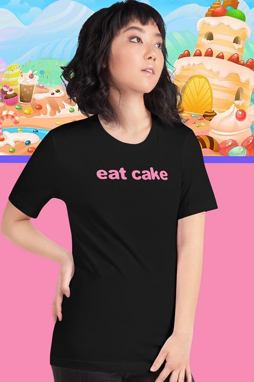Eat Cake Tshirt