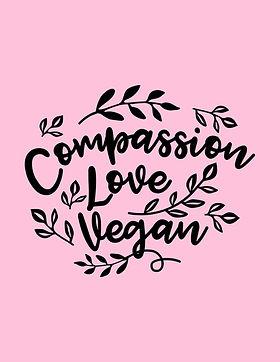 Compassion Love Vegan.jpg