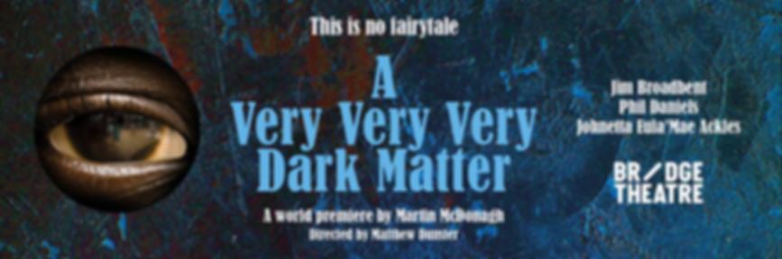 A Veyy Very Very Dark Matter