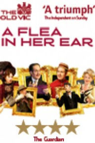 A Flea In Her Ear The Old Vic