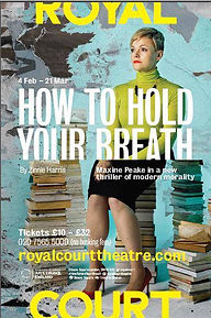 How To Hold Your Breath - RCT Royal Court Theatre