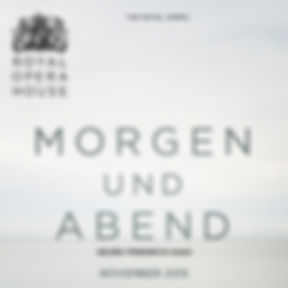 Morgen and Abend - ROH