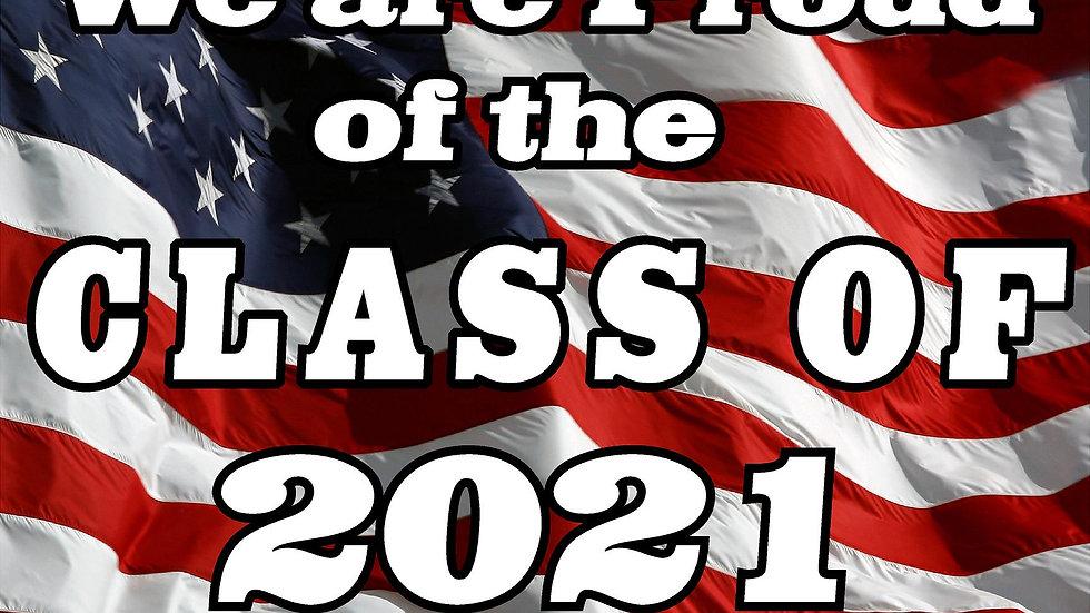 PROUD CLASS OF 2021