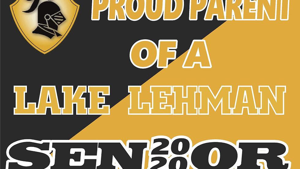 Lake Lehman HIGH SCHOOL PROUD PARENT