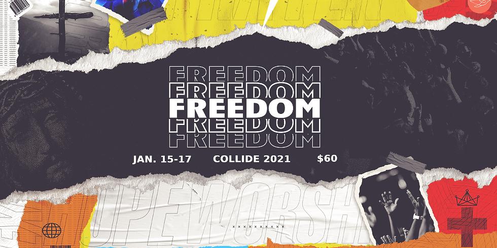 Collide 2021 - Freedom