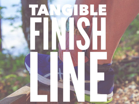 Tangible Finish Line