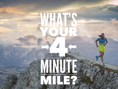 Whats your 4 minute mile?