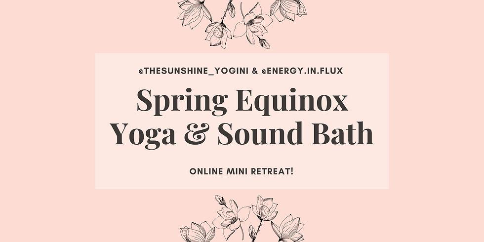 Spring Equinox Yoga & Sound Bath Mini Retreat!