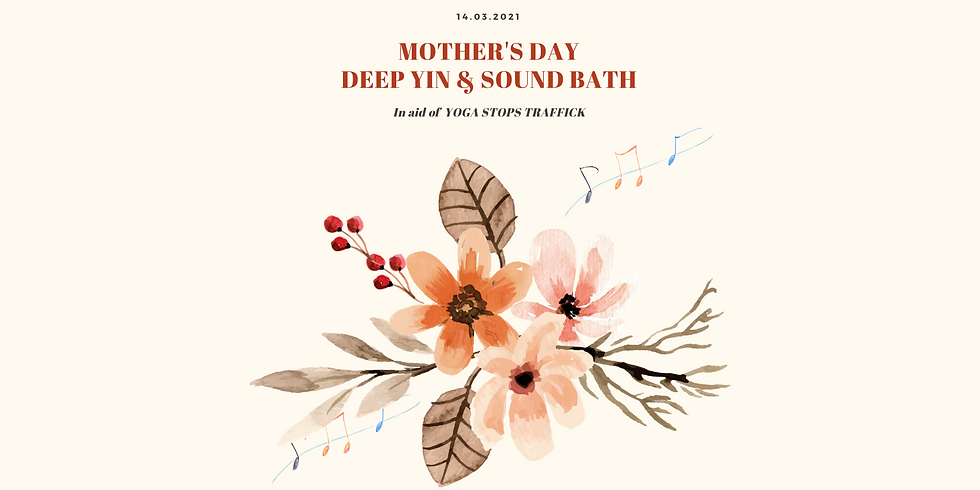 Mother's Day Deep Yin & Sound Bath Immersion