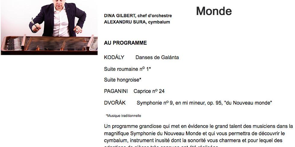 Nouveau Monde ALEXANDRU SURA, cymbalum, DINA GILBERT, chef d'orchestre