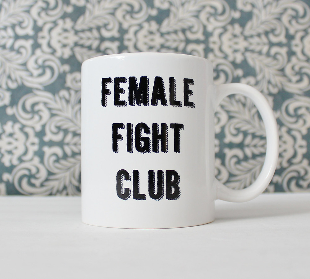 Female fight club mug