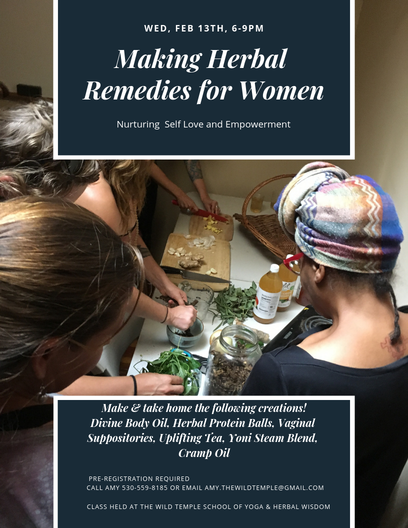 Make women's remedies and take home your own self care kit! We will make: Vaginal Suppositories for Yeast, Emotional Relief Tea Blend, Yoni Steam Blend, Menstrual Cramp Oil, Divine Body Oil. Registration is due by Feb 9th! Reserve your space now!