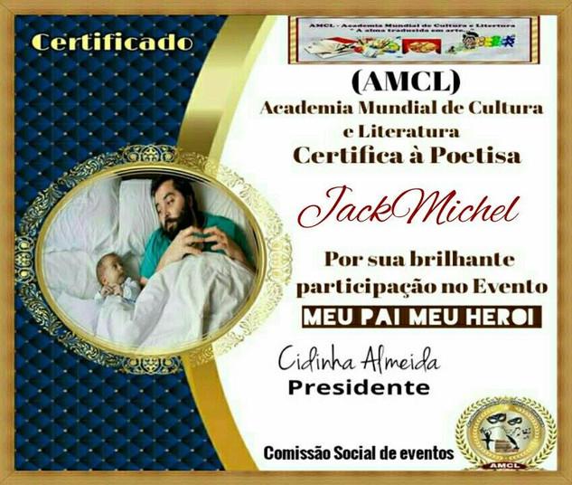 Evento Meu Pai Meu Herói AMCL (Academia Mundial de Cultura e Literatura) Certificado de Participação à Acadêmica JackMichel
