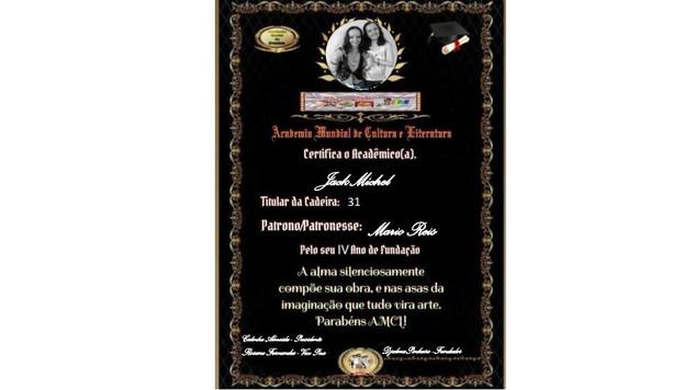 IV Ano de Fundação AMCL (Academia Mundial de Cultura e Literatura) Certificado à acadêmica JackMichel