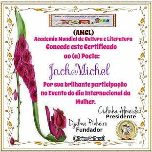 Evento Dia Internacional da Mulher 2020 AMCL (Academia Mundial de Cultura e Literatura) Certificado de Participação à Acadêmica JackMichel