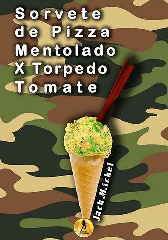 Capa livro Sorvete de Pizza x  Torpedo T