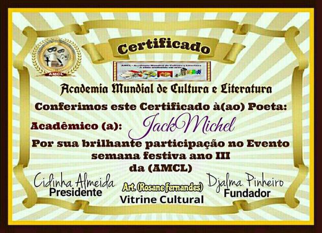 Semana Festiva Ano III da AMCL (Academia Mundial de Cultura e Literatura) Certificado de Participação à Acadêmica JackMichel