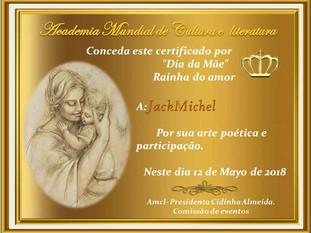 """Dia da Mãe """"Rainha do Amor"""" AMCL (Academia Mundial de Cultura e Literatura) certificado de participação à acadêmica JackMichel"""