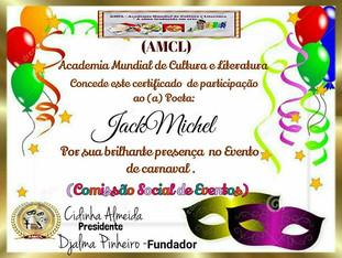 Evento de Carnaval 2020 AMCL (Academia Mundial de Cultura e Literatura) Certificado de Participação à Acadêmica JackMichel