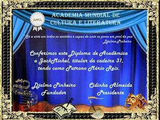 AMCL (Academia Mundial de Cultura e Literatura) diploma de acadêmica à JackMichel