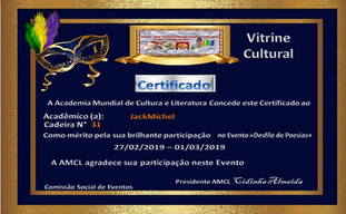 Desfile de Poesias AMCL (Academia Mundial de Cultura e Literatura) Certificado de Participação à Acadêmica JackMichel