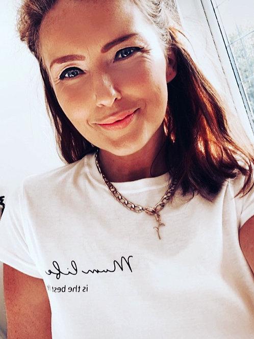Mum Life T-shirt