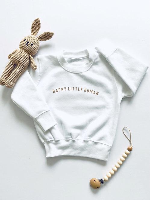 Happy Little Human Sweatshirt