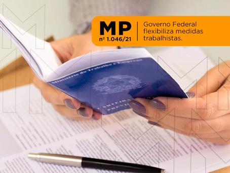 Governo Federal edita MP nº 1.046/21