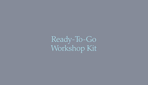 Ready-To-Go Workshop Kit