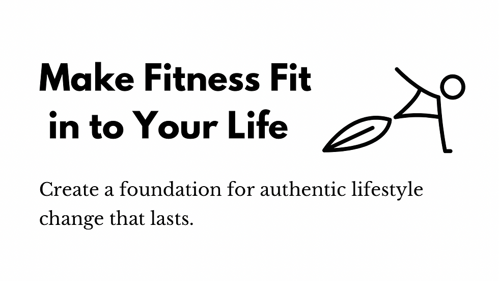 Make Fitness Fit into Your Life Workbook