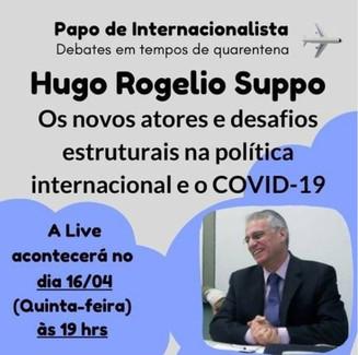 Live com Prof. Dr. Hugo Suppo debaterá relações internacionais e covid-19.