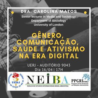 Palestra com Profa. Dra. Carolina Matos discutirá gênero e ativismo na era digital
