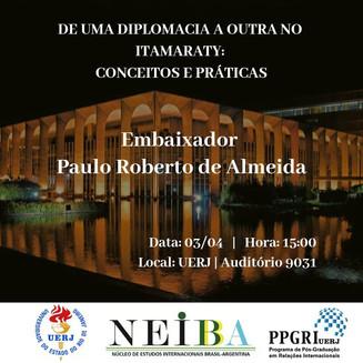 Conferência com o embaixador Paulo Roberto de Almeida