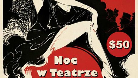 """""""Noc w teatrze"""" - 25 października 2019 o 19.30"""