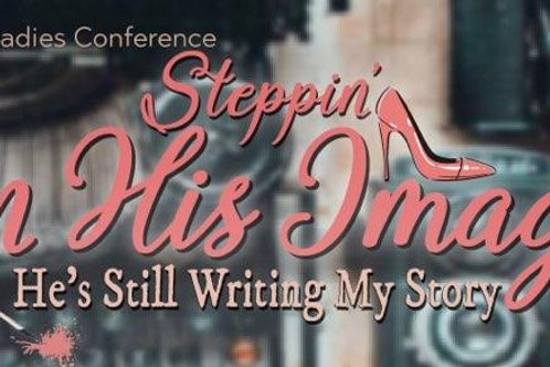 Steppin' In His Image Conference Package