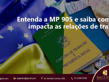 Entenda a MP 905 e saiba como ela impacta as relações de trabalho