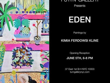 Solo Show: Eden