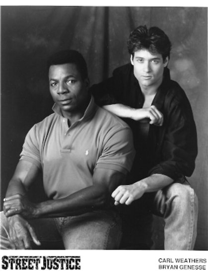 Bryan Genesse - Street Justice - With Carl Weathers (Sitting) - 8X10
