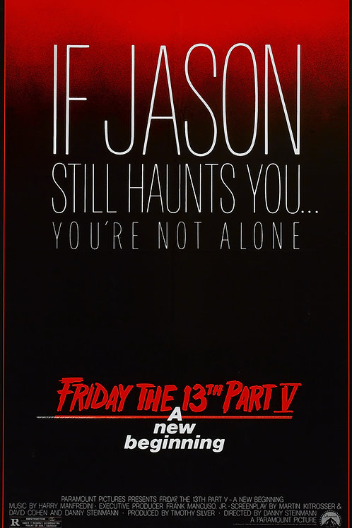 11X17 Friday the 13th Part V: A New Beginning Poster - If Jason Still Haunts You