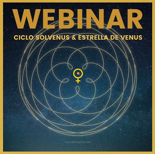 WEBINAR CICLO SOLVENUS & ESTRELLA DE VENUS