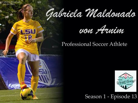 Ep. 13 | Gabriela Maldonado von Arnim