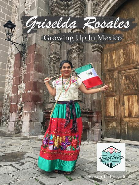 Ep. 25 | Griselda Rosales