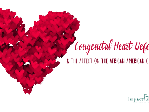 Congenital Heart Defects & the African American Community