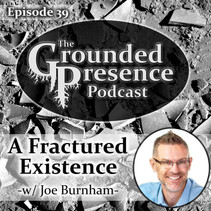 E39: A Fractured Existence - w/ Joe Burnham