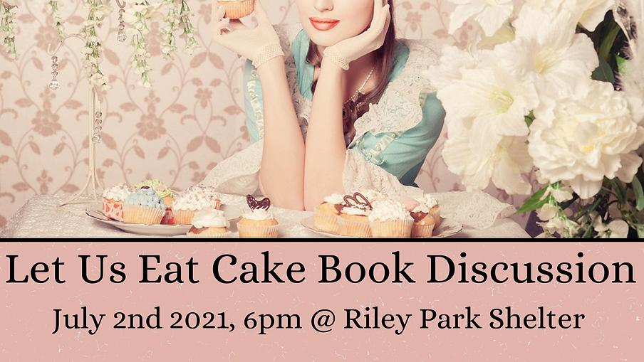 NonFiction Book Club Let Us Eat Cake Del