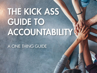 The Kick Ass Guide To Accountability