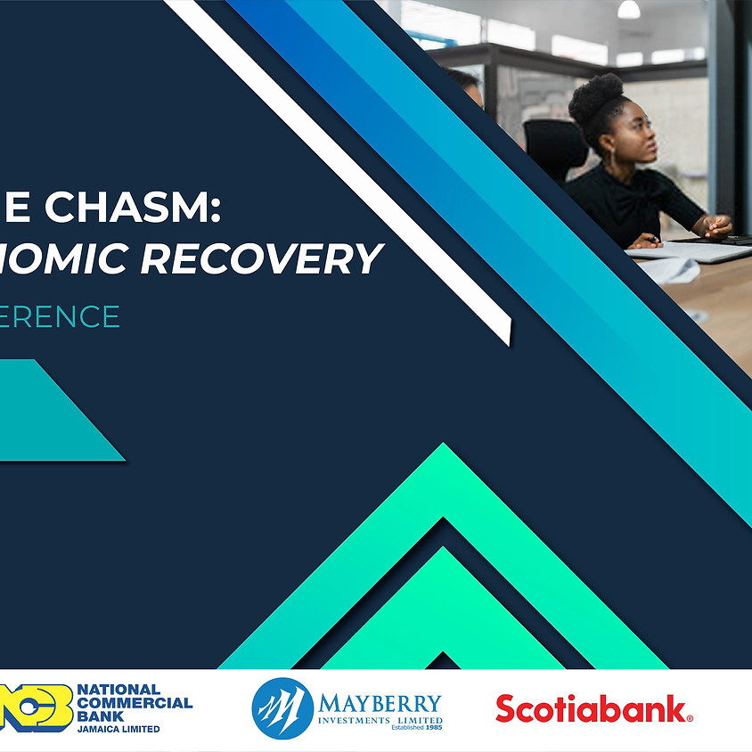 Crossing the Chasm: The Road To Economic Recovery Conference
