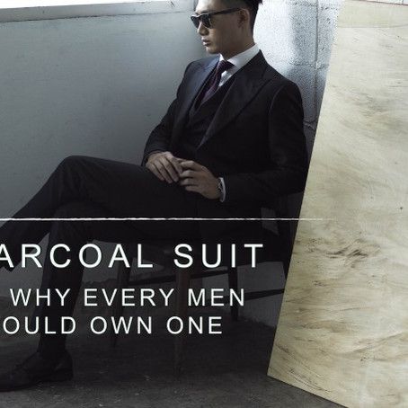 CHARCOAL SUIT: WHY EVERY MAN SHOULD OWN ONE