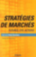 Stratégies de marchés Bourse Trading