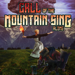 Call of the Mountain Sing-Along